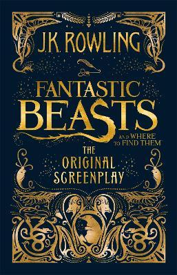 Fantastic Beasts and Where to Find Them (Tapa dura)