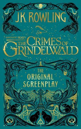 Fantastic Beasts: The Crimes of Grindelwald - The Original Screenplay (Cietie vāki)