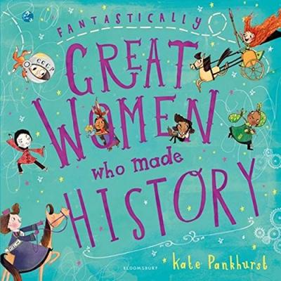 Fantastically Great Women Who Made History (Paperback)