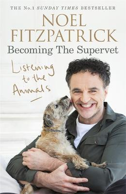 Listening to the Animals: Becoming The Supervet (Твърди корици)