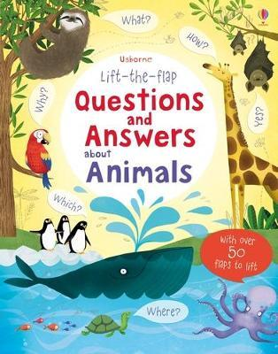 Lift-the-flap Questions and Answers About Animals (Cietie vāki)