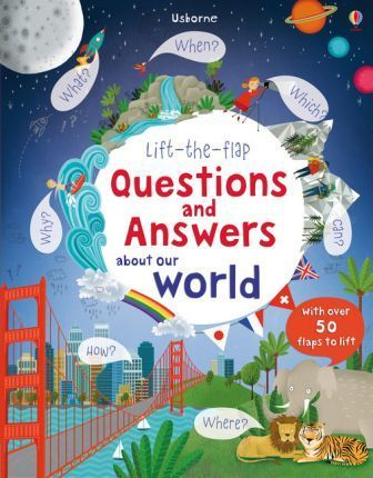 Lift The Flap Questions and Answers about our world (Kartona grāmata)