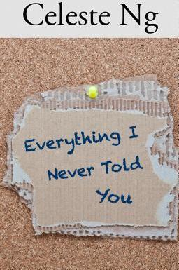 Everything I Never Told You (Hardback)