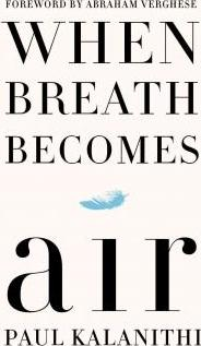 When Breath Becomes Air (Hardback)