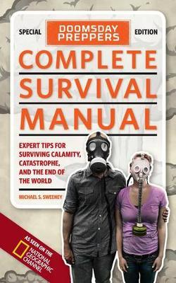 Doomsday Preppers Complete Survival Manual (Paperback)