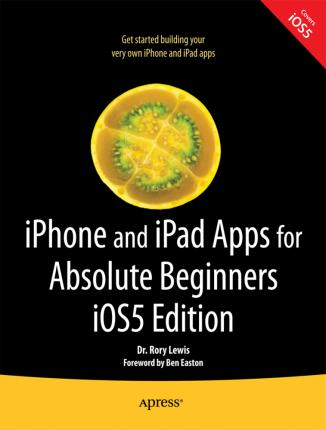 iPhone and iPad Apps for Absolute Beginners IOS
