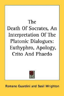 socrates ideas about death in platos dialogue phaedo 24 - famous last words: plato's phaedo posted on 13 march 2011 in the phaedo, plato depicts the death of socrates, and argues for two of his most distinctive doctrines: the immortality of the soul and the theory of forms.