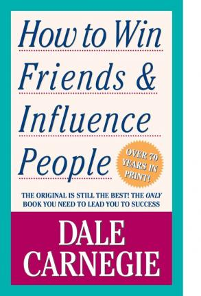 How to Win Friends and Influence People (Ciltsiz kitap )