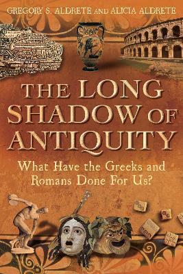 The Long Shadow of Antiquity