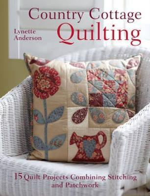 Country Cottage Quilting (Paperback)