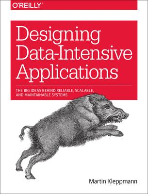 Designing Data-Intensive Applications (Paperback)