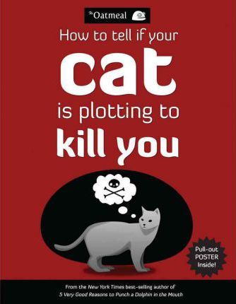How to Tell If Your Cat is Plotting to Kill You (Βιβλία τσέπης)