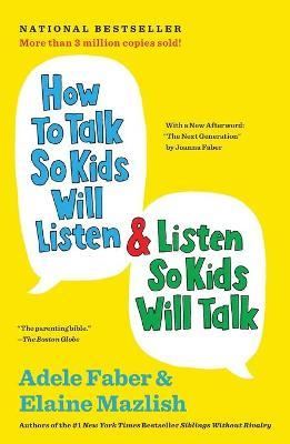 How to Talk So Kids Will Listen and Listen So Kids Will Talk (Βιβλία τσέπης)