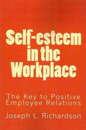 """self esteem in human relations Love thyself and self-esteem """"love thy neighbors"""" is one of the world's best-known human relations principles yet most people forget that the phrase ends as you those last two words are the foundation for accomplishing the first three."""