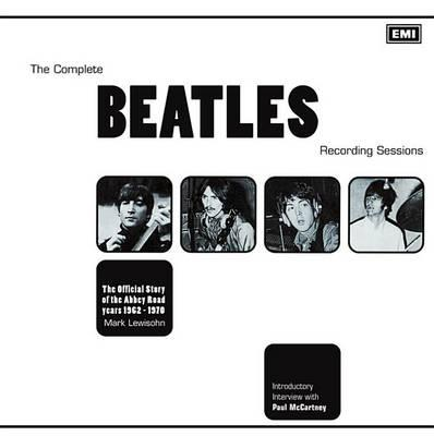 Complete Beatles Reacording Sessions Official Story Abbey Road BAM