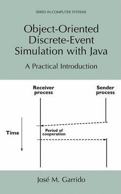 Object-Oriented Discrete-Event Simulation with Java (Paperback)