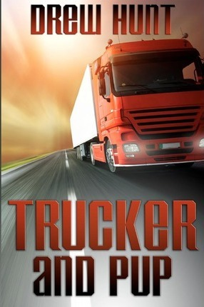 Trucker and Pup (Paperback)