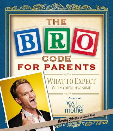 The Bro Code for Parents (Paperback)