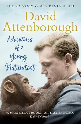 Adventures of a Young Naturalist (Paperback)