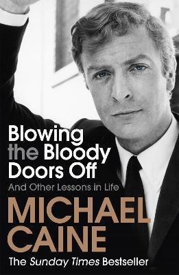 Blowing the Bloody Doors Off (Paperback)