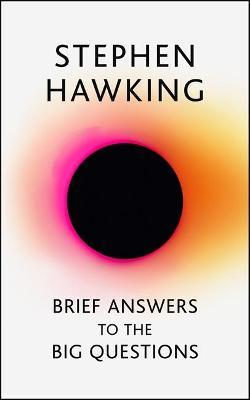 Brief Answers to the Big Questions (Ciltli Kitap)