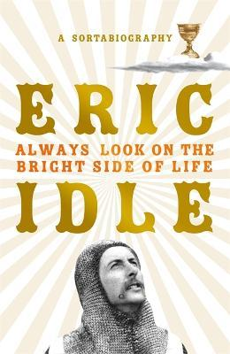 Always Look on the Bright Side of Life (Hardback)