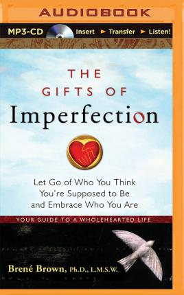 The Gifts of Imperfection (CD-Audio)