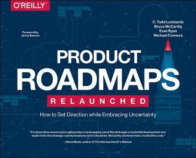 Product Roadmaps Relaunched (Paperback)