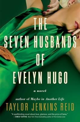The Seven Husbands of Evelyn Hugo (Hardback)