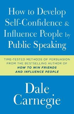 How to Develop Self-Confidence and Influence People by Public Speaking (Βιβλία τσέπης)