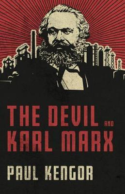 the devil and karl marx by paul kengor