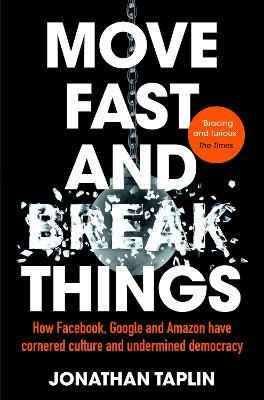 Move Fast and Break Things (Paperback)