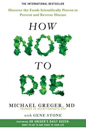 How Not To Die (Paperback)