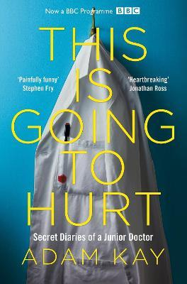 This is Going to Hurt (Paperback)