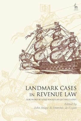 Landmark Cases in Revenue Law (Hardback)
