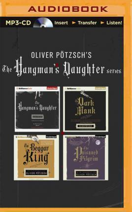 oliver potzsch hangman 39 s daughter series 4 in 1 mp3 cd collection oliver p tzsch 9781511324779. Black Bedroom Furniture Sets. Home Design Ideas