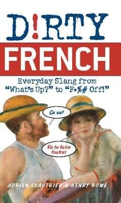Dirty French (Paperback)