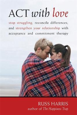 Act With Love (Paperback)