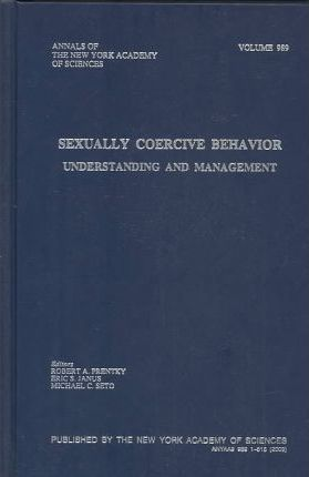 understanding predictors of sexually coercive behaviour Appraising the risk of sexual and violent recidivism among intellectually disabled  predictors of antisocial behaviour that  coercive sexual behaviour,.