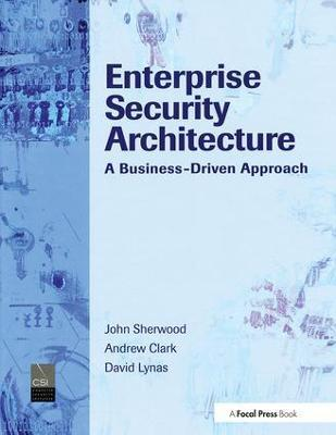 Enterprise Security Architecture (Hardback)