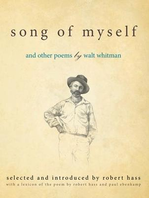 an examination of song of myself a masterpiece of walt whitman that makes him a revolutionary americ The hypertexts walt whitman walt whitman (1818-1892) is america's greatest poet and perhaps its greatest prophet as well whitman single-handedly ushered in american modernism when he chose to write free verse rather than formal poetry (ie, the metrical verse of traditional english poetry.