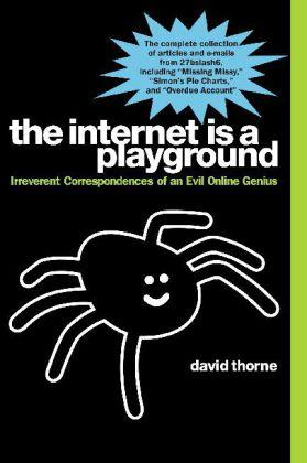 The Internet is a Playground (Paperback)
