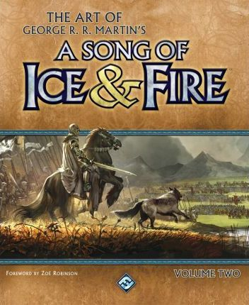 The Art of George R.R. Martin's a Song of Ice & Fire: v. 2