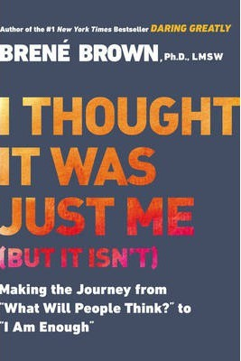 I Thought it Was Just Me (but it Isn'T) (Paperback)