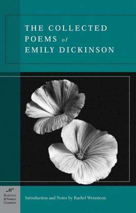 The Collected Poems of Emily Dickinson