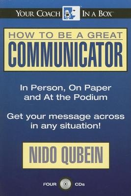 How be Great Communicator