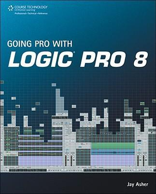 Going Pro with Logic Pro 8