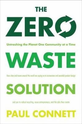 The Zero Waste Solution (Paperback)