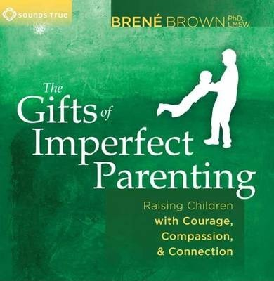 Gifts of Imperfect Parenting (CD-Audio)