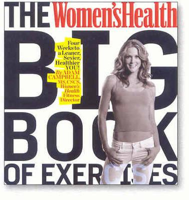 "The ""Women's Health"" Big Book of Exercises"